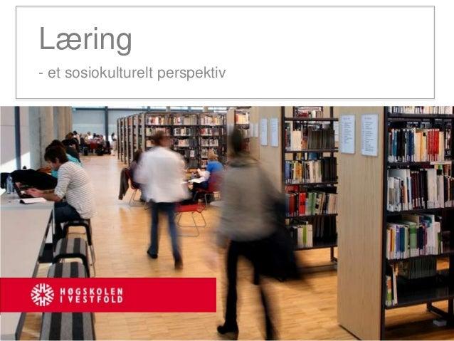 Læring - et sosiokulturelt perspektiv