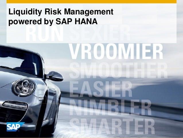 Liquidity Risk Managementpowered by SAP HANA