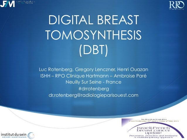 digital breast tomosynthesis dbt Before the introduction of 3-d digital breast tomosynthesis (dbt) imaging, 2-d full field digital mammography (ffdm) systems were the gold standard for breast cancer screening.