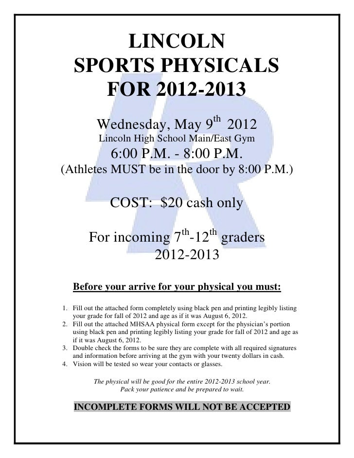 LINCOLN    SPORTS PHYSICALS       FOR 2012-2013            Wednesday, May 9th 2012             Lincoln High School Main/Ea...