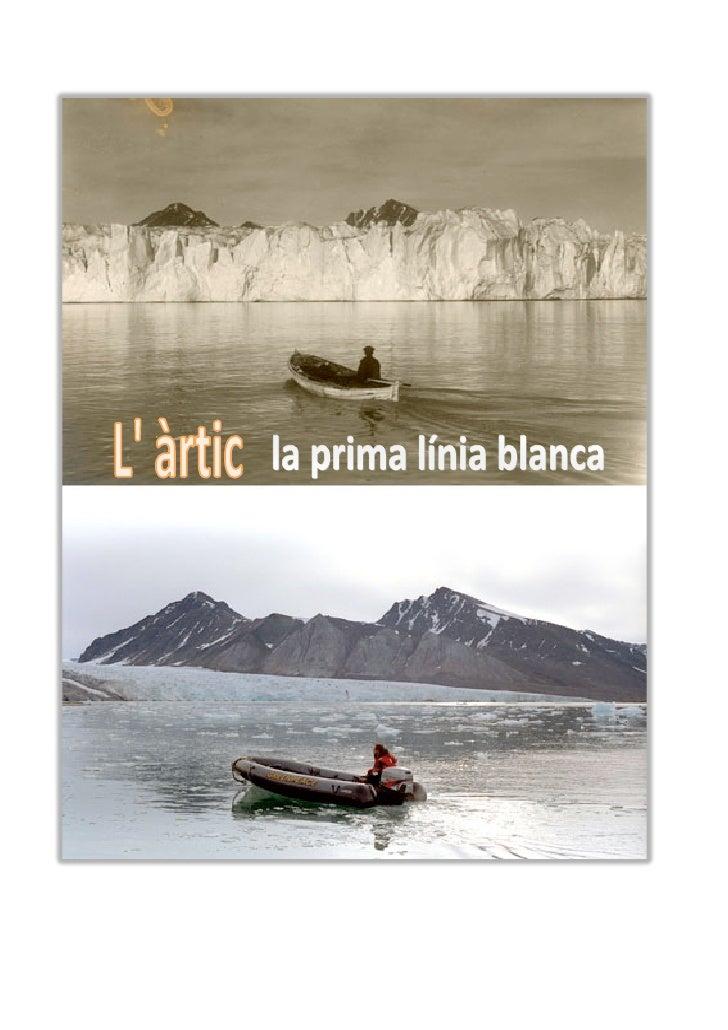 O n t r o b e m l ' àrtic?                                                   L' àrtic engloba els països de:              ...