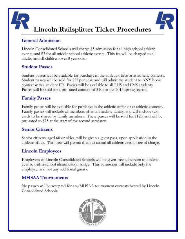 Lincoln Railsplitter Ticket ProceduresGeneral AdmissionLincoln Consolidated Schools will charge $5 admission for all high ...