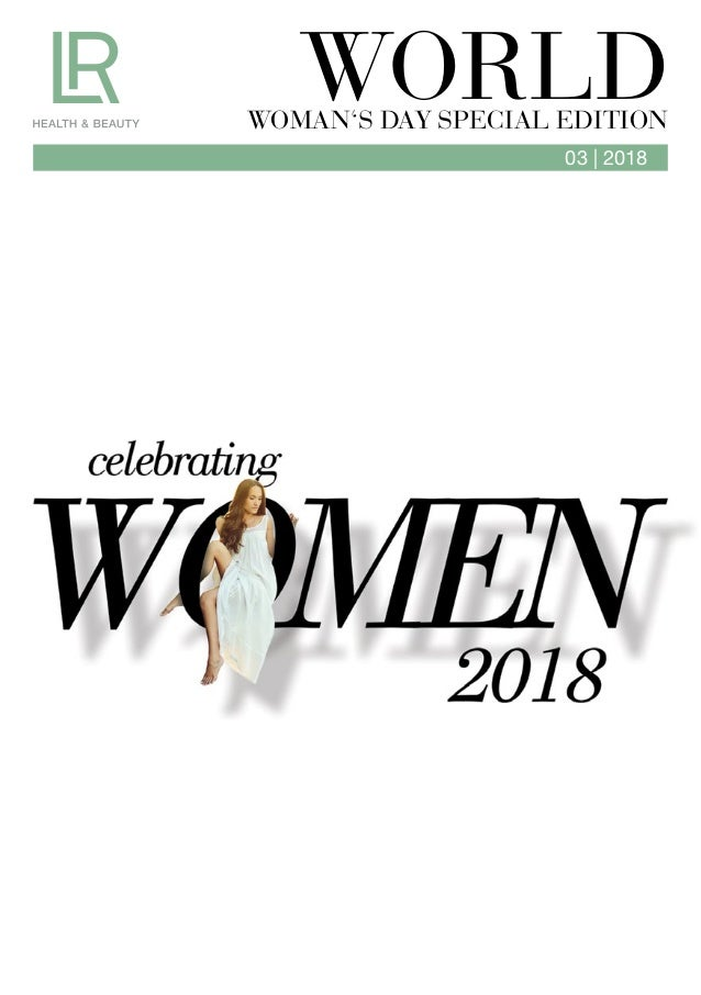 03 | 2018 WORLDWOMAN'S DAY SPECIAL EDITION