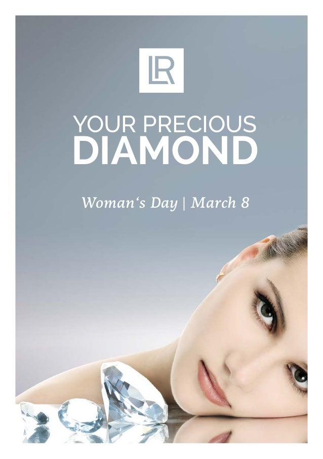 YOUR PRECIOUS DIAMOND Woman's Day | March 8