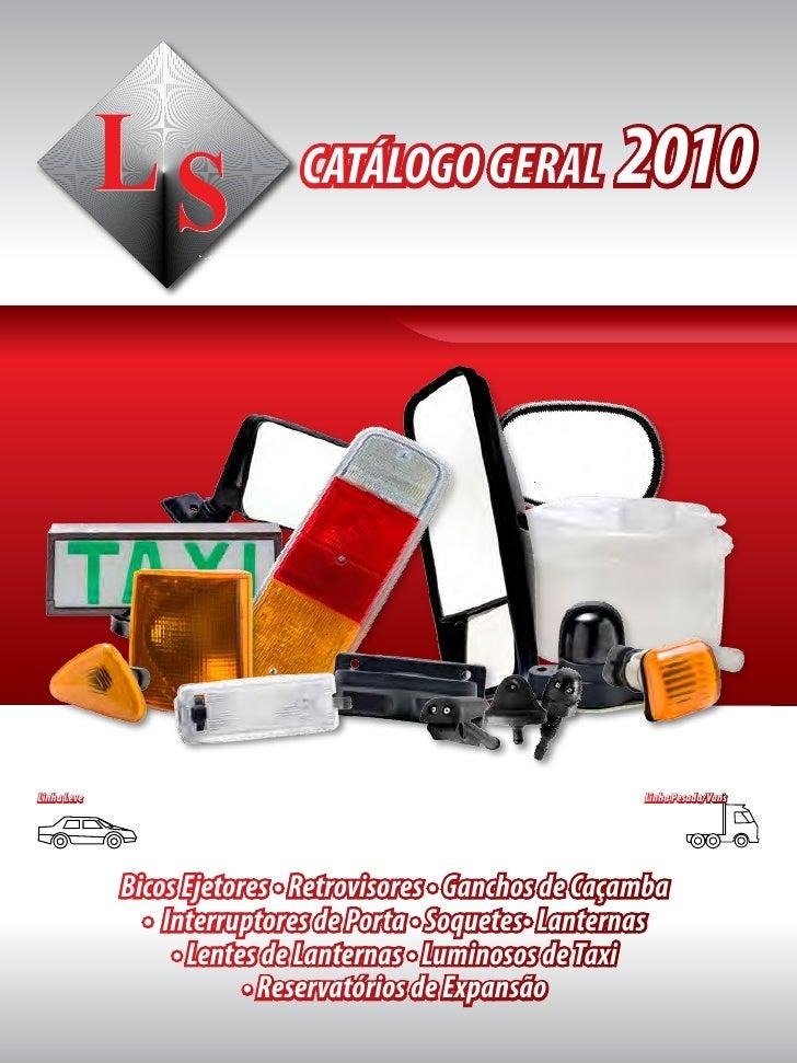 CATÁLOGO GERAL               2010Linha Leve                                                  Linha Pesada/Vans            ...