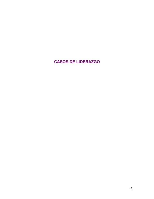 1 CASOS DE LIDERAZGO