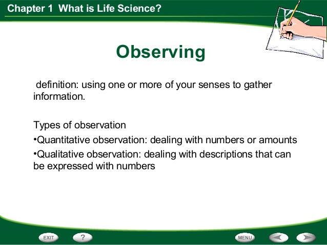 Life Science Chapter 1, Section 1 Think Like a Scientist