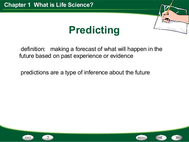 science life scientist like section chapter definition predicting think guess happening