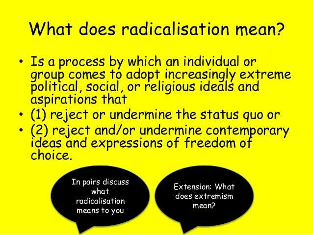 The radicalisation process