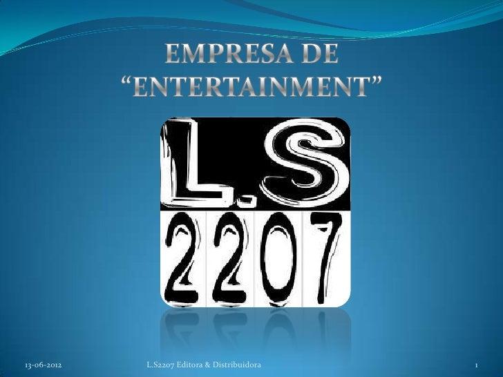 13-06-2012   L.S2207 Editora & Distribuidora   1
