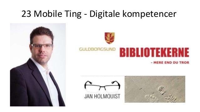 23 Mobile Ting - Digitale kompetencer
