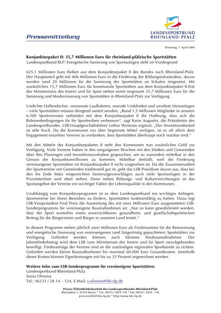 Dienstag, 7. April 2009Konjunkturpaket II: 35,7 Millionen Euro für rheinland-pfälzische SportstättenLandessportbund RLP: E...