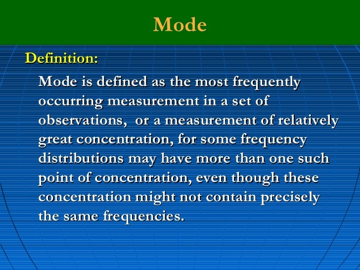 what are the characteristics of a good measure of central tendency The mean, median and mode are all valid measures of central tendency, but   with a very good measure of central tendency when the most common mark is far .