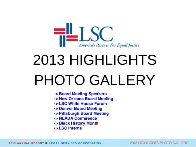 2013 HIGHLIGHTS PHOTO GALLERY Board Meeting Speakers -> Board Meeting Speakers -> New Orleans Board Meeting -> LSC White H...