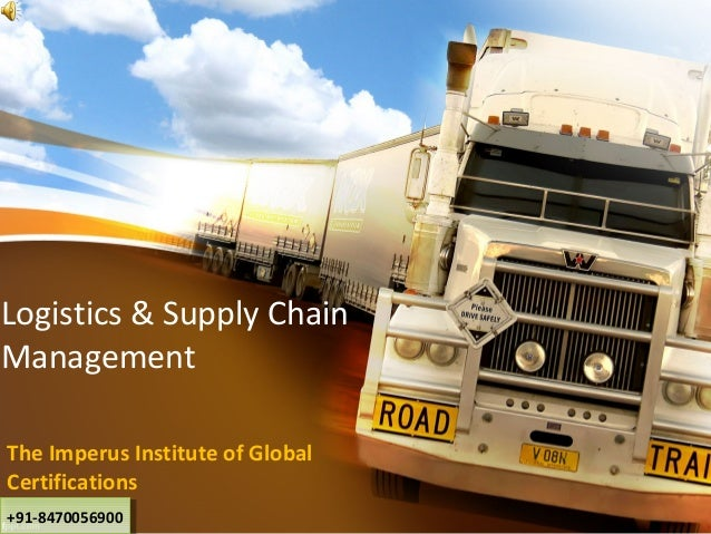 Logistics and Supply Chain Management (LSCM)
