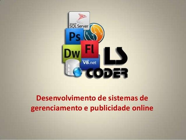 Desenvolvimento de sistemas degerenciamento e publicidade online