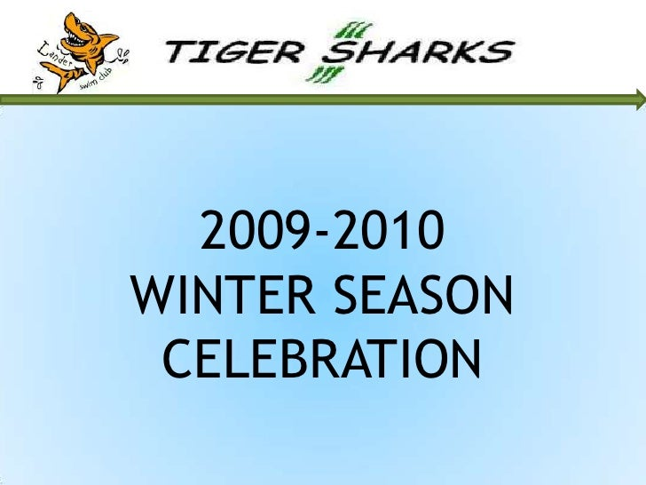 2009-2010WINTER SEASONCELEBRATION<br />