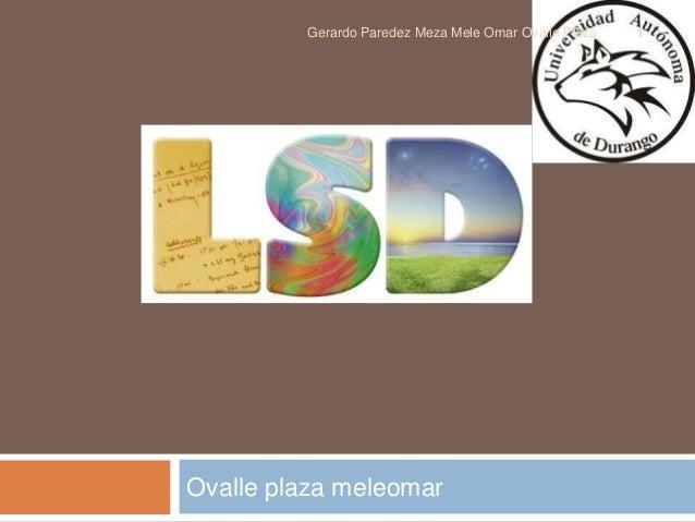 Gerardo Paredez Meza Mele Omar Ovalle Plaza   1Ovalle plaza meleomar