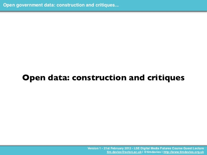 Open government data: construction and critiques...        Open data: construction and critiques                          ...