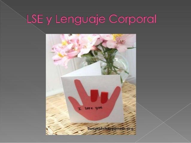 La lengua de signos española (LSE) es la lengua gestual que utilizan principalmente los sordos españoles y personas que vi...