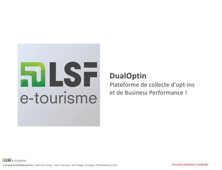 DualOptin                                                                                           Plateforme de collecte...