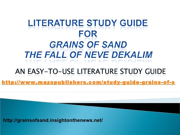 http://grainsofsand.insightonthenews.net/ http://www.mazopublishers.com/study-guide-grains-of-sand.pdf