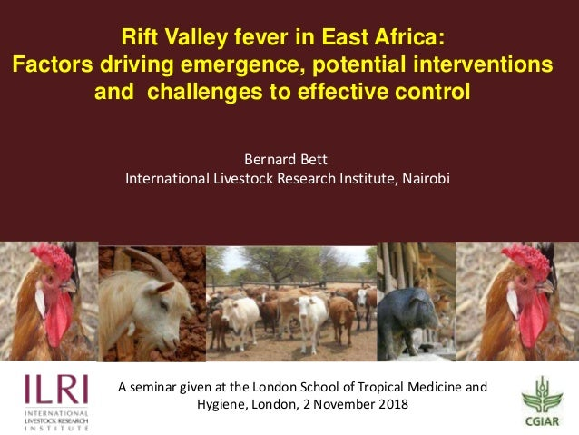 Rift Valley fever in East Africa: Factors driving emergence, potential interventions and challenges to effective control A...