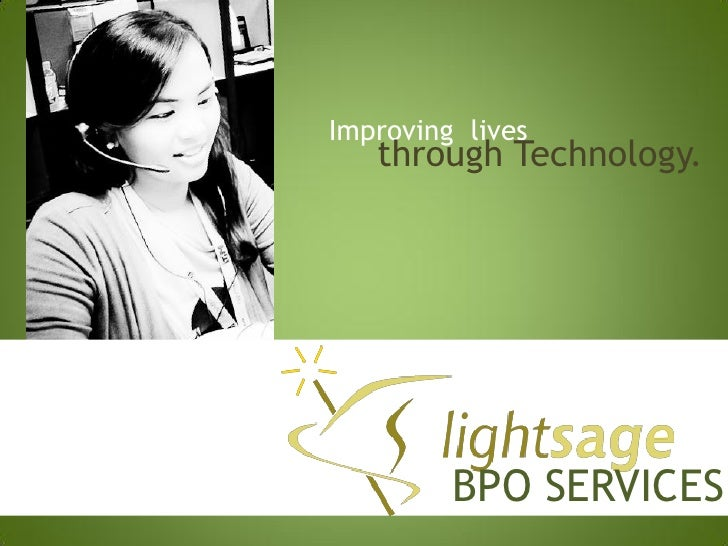 Improving lives   through Technology.         BPO SERVICES