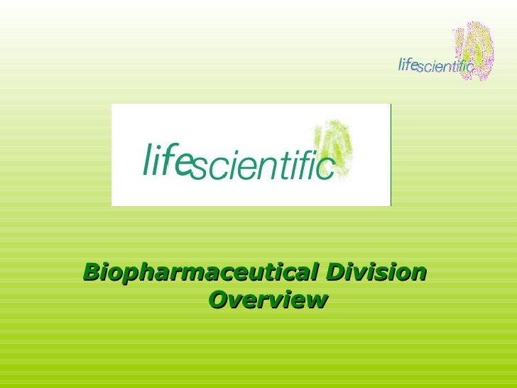 Biopharmaceutical Division Overview