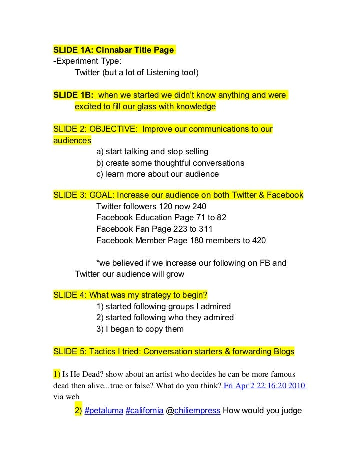 SLIDE 1A: Cinnabar Title Page -Experiment Type:      Twitter (but a lot of Listening too!)  SLIDE 1B: when we started we d...