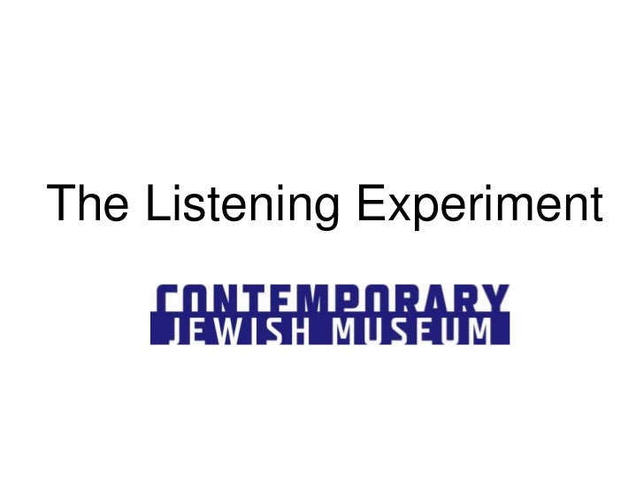 The Listening Experiment<br />