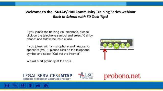 Welcome to the LSNTAP/PBN Community Training Series webinar  Back to School with 50 Tech Tips!  If you joined the training...