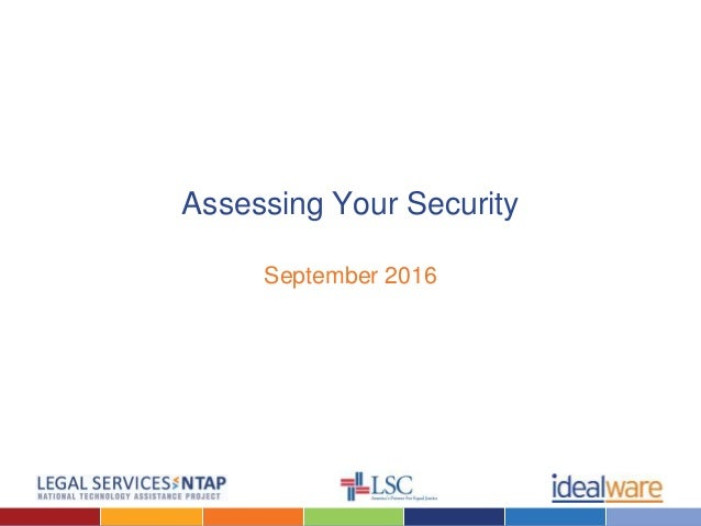 Assessing Your Security September 2016