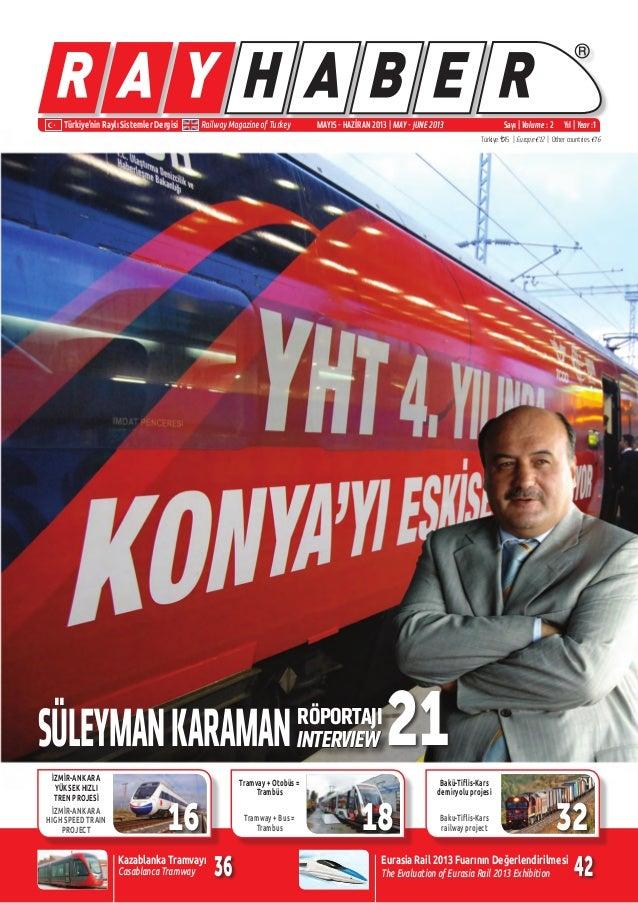 ® Türkiye'nin Raylı Sistemler Dergisi Railway Magazine of Turkey Sayı | Volume : 2 Yıl | Year :1 Türkiye ¨15 | Europe €12 ...