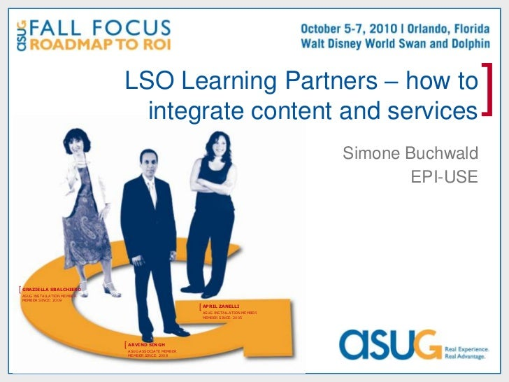 LSO Learning Partners – how to integrate content and services<br />Simone Buchwald<br />EPI-USE<br />