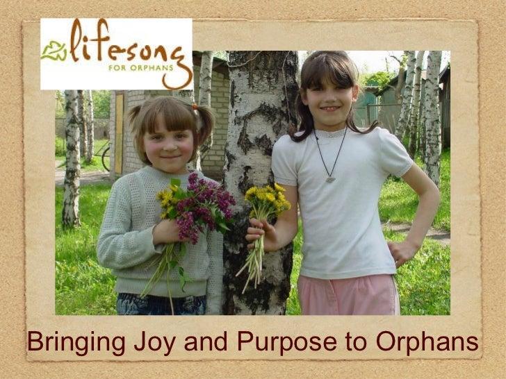 Bringing Joy and Purpose to Orphans