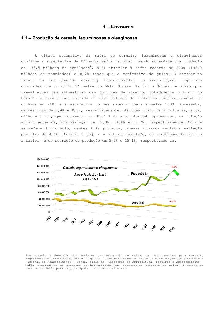 1 – Lavouras  1.1 – Produção de cereais, leguminosas e oleaginosas         A     oitava            estimativa            d...