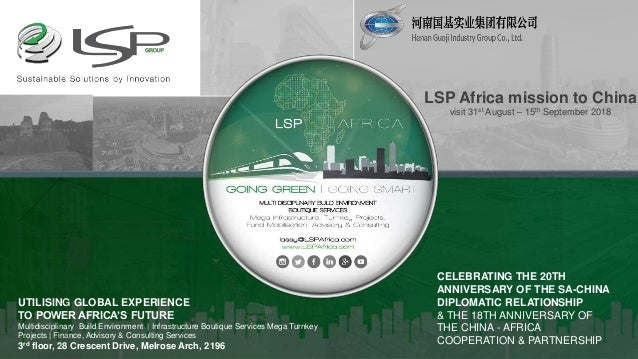 LSP Africa mission to China visit 31st August – 15th September 2018 |A Global Advisory | Consulting | Trade & Investment B...