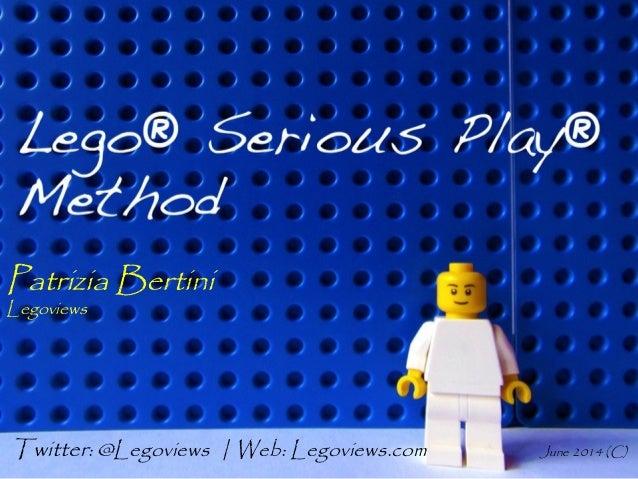 Patrizia Bertini Legoviews Twitter: @Legoviews | Web: Legoviews.com June 2014 (C)