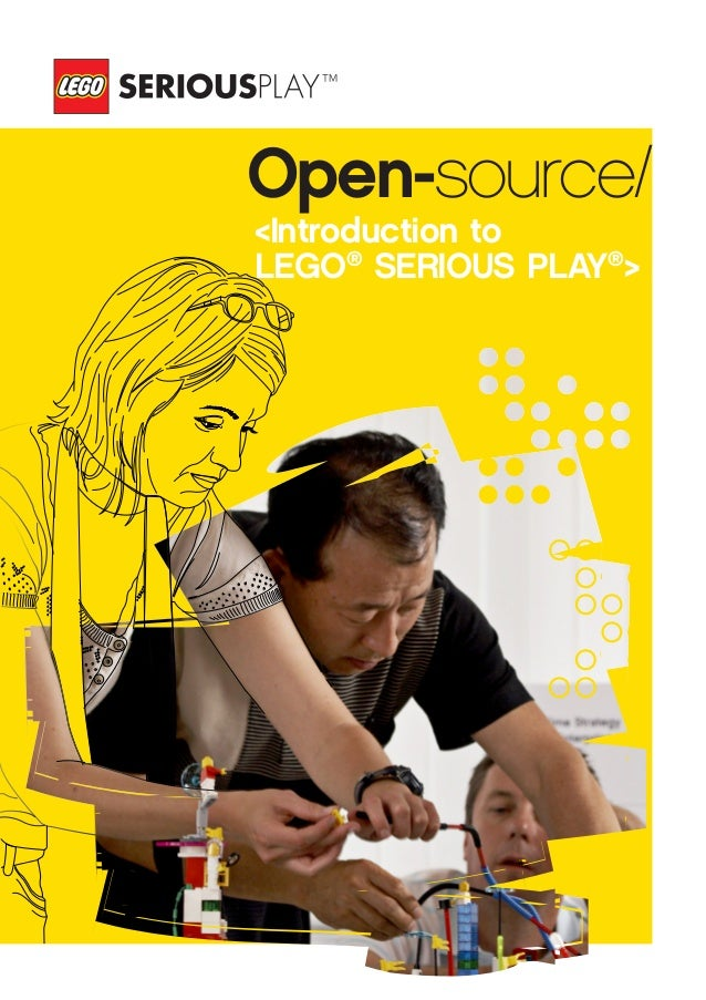 <Introduction to LEGO® SERIOUS PLAY® > Open-source/