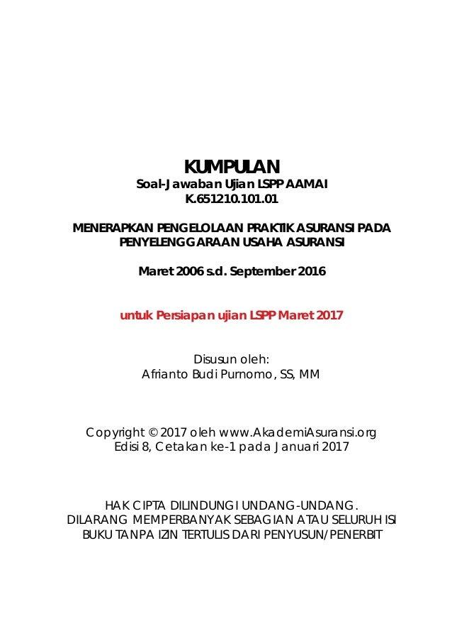 LSPP AAMAI 101   Praktek Asuransi - Maret 2017 Slide 2