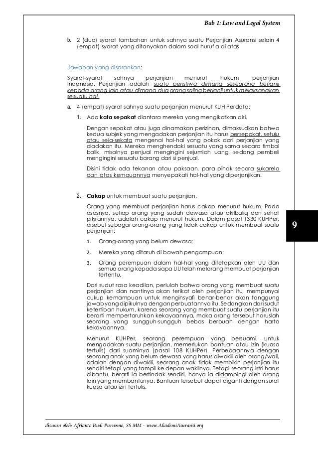 disusun oleh: Afrianto Budi Purnomo, SS MM - www.AkademiAsuransi.org 9 Bab 1: Law and Legal System b. 2 (dua) syarat tamb...