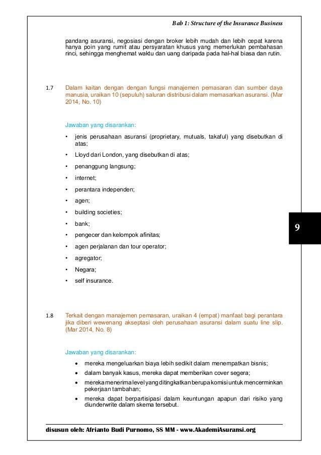 disusun oleh: Afrianto Budi Purnomo, SS MM - www.AkademiAsuransi.org 9 Bab 1: Structure of the Insurance Business pandang ...