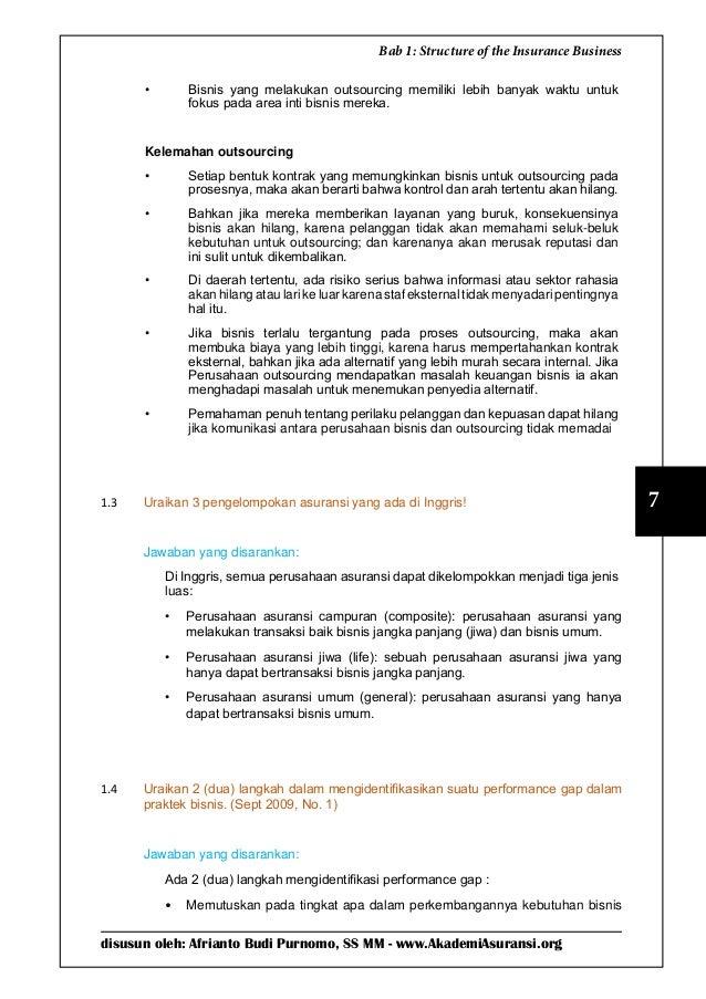 disusun oleh: Afrianto Budi Purnomo, SS MM - www.AkademiAsuransi.org 7 Bab 1: Structure of the Insurance Business • Bisni...