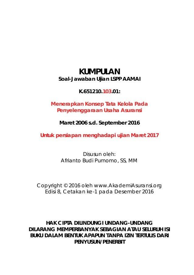 LSPP AAMAI 103   Praktik Bisnis dan Keuangan Asuransi - Maret 2017 Slide 2