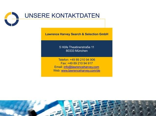 UNSERE KONTAKTDATEN  Lawrence Harvey Search & Selection GmbH  5 Höfe Theatinerstraße 11  80333 München  Telefon: +49 89 21...