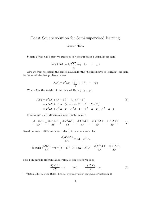 Least Square solution for Semi supervised learning  Ahmed Taha  Starting from the objective Function for the supervised le...