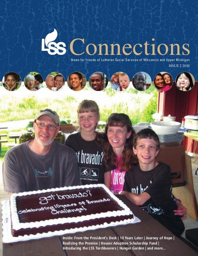 Connections     News for friends of Lutheran Social Services of Wisconsin and Upper Michigan                              ...