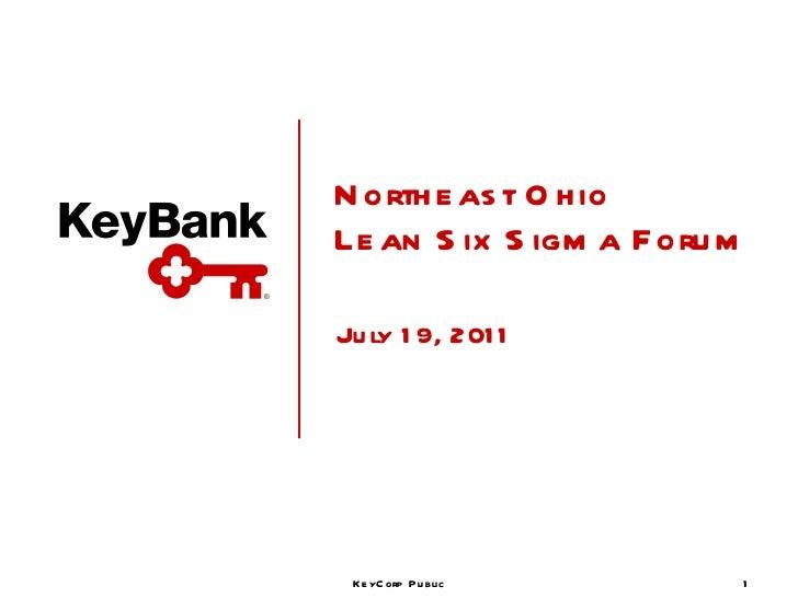 Northeast Ohio Lean Six Sigma Forum July 19, 2011