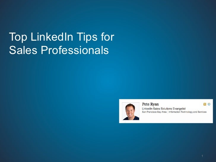 Top LinkedIn Tips forSales Professionals                        1